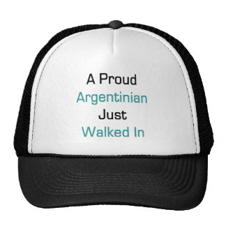 A Proud Argentinian Just Walked In Cap