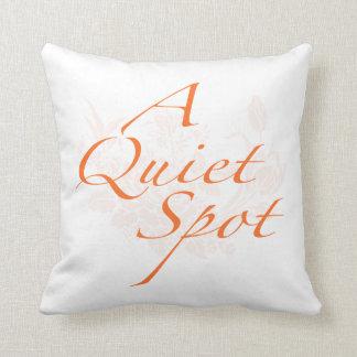 """""""A Quiet Spot"""" Cushion"""