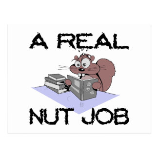 A Real Nut Job Squirrel Post Cards