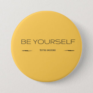 A reminder that you are awesome 7.5 cm round badge