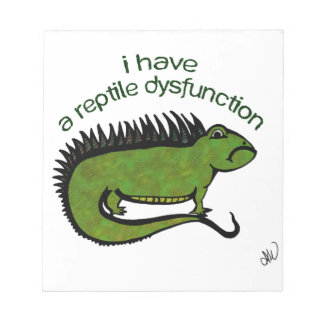 A Reptile Dysfunction Notepad