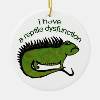 A Reptile Dysfunction Round Ceramic Decoration