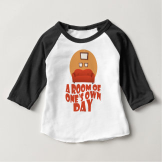 A Room Of One's Own Day - Appreciation Day Baby T-Shirt