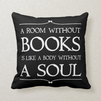 A Room Without Books quote Throw Pillow