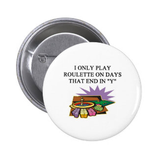 a roulette player's delight pins