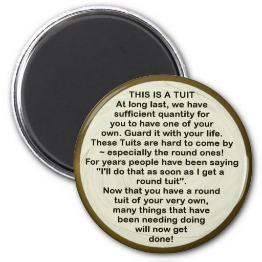 A Round Tuit ~ Magnet