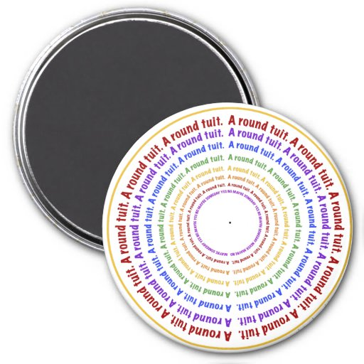 A Round Tuit! Refrigerator Magnets