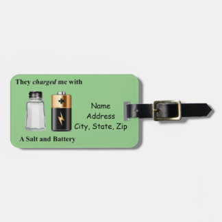 A Salt and Battery Assault and Battery Luggage Tag