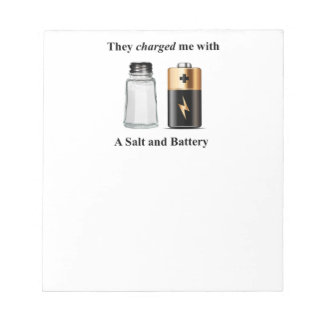 A Salt and Battery Assault and Battery Notepad
