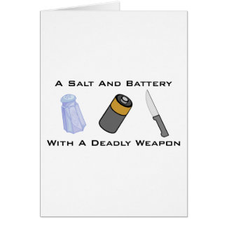 A Salt And Battery With A Deadly Weapon Greeting Card