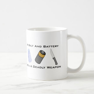 A Salt And Battery With A Deadly Weapon Coffee Mugs