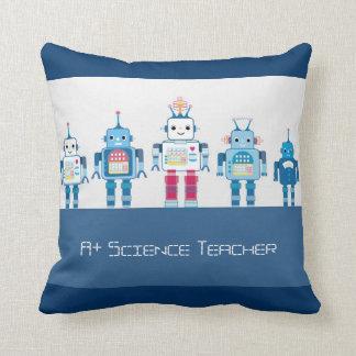 A+ Science Teacher Robots Decorative Throw Pillows