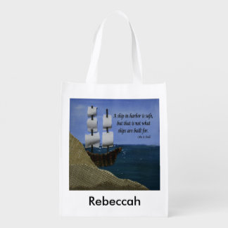 A Ship in Harbor is Safe Inspirational Quote Reusable Grocery Bag