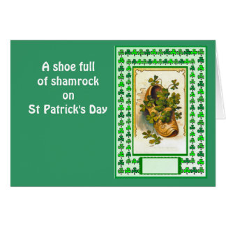 A shoe full of shamrock on St Patrick's Day Greeting Card