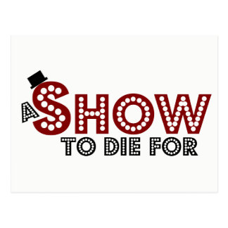 A Show To Die For postcard