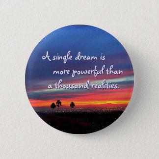 """""""A single dream"""" quote orange & blue sunrise photo 6 Cm Round Badge"""