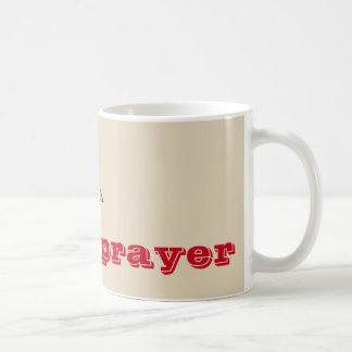 A Sip and a Prayer Coffee Mug