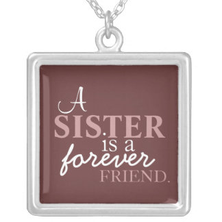 A Sister is a Forever Friend Silver Necklace