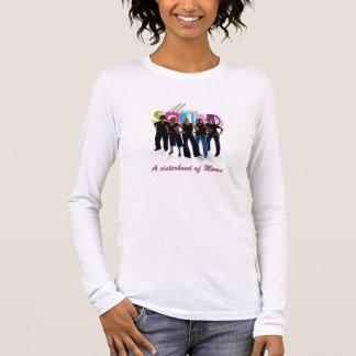 A sisterhood of Moms Long Sleeve T-Shirt