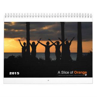 A Slice of Orange 2015 Calendar