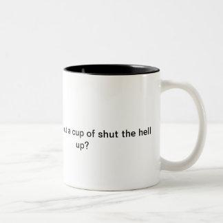 A smart, rude slap in the face mug! Two-Tone coffee mug