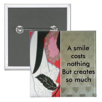 A smile costs nothing pinback buttons