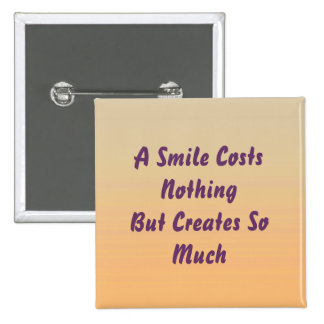 A Smile Costs Nothing Button