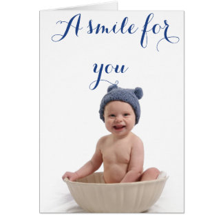 A smile for you... card