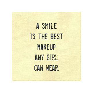 A smile is the best Makeup any girl can wear. Gallery Wrapped Canvas