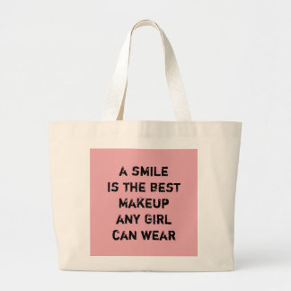 A smile is the best Makeup any girl can wear. Jumbo Tote Bag