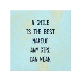 A smile is the best Makeup any girl can wear. Stretched Canvas Print