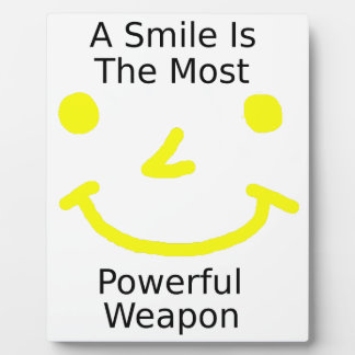 A Smile Is The Most Powerful Weapon (Smiley Face) Plaque