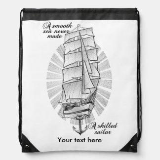 A smooth sea never made a skilled sailor drawstring bag