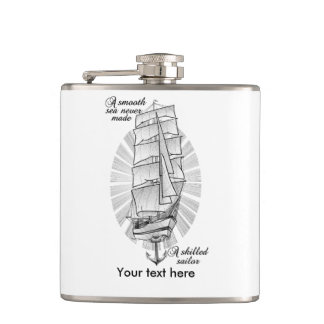 A smooth sea never made a skilled sailor hip flask