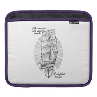 A smooth sea never made a skilled sailor iPad sleeve