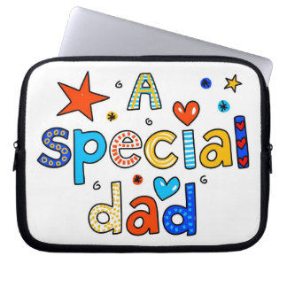 A Special Dad Laptop Sleeve