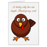 A special Thanksgiving wish from a scared turkey Greeting Cards