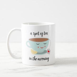 """A Spot of Tea"" Mug with Cute Tea Cup"