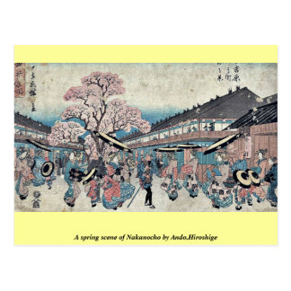A spring scene of Nakanocho by Ando,Hiroshige Postcard