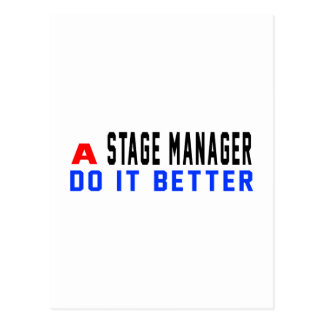 A Stage Manager Do It Better Postcard
