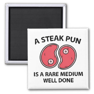 A Steak Pun Magnet