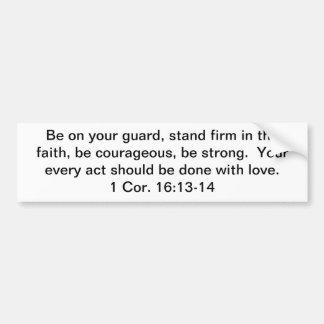 A Strong Faith and Love Bumper Sticker