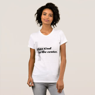 A Strong Marriage Has God In The Center T-Shirt