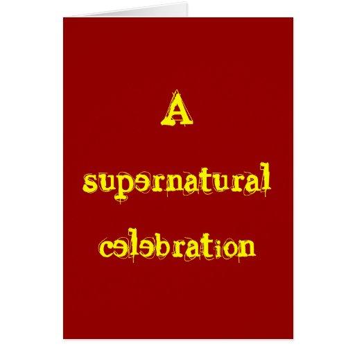A supernatural celebration card