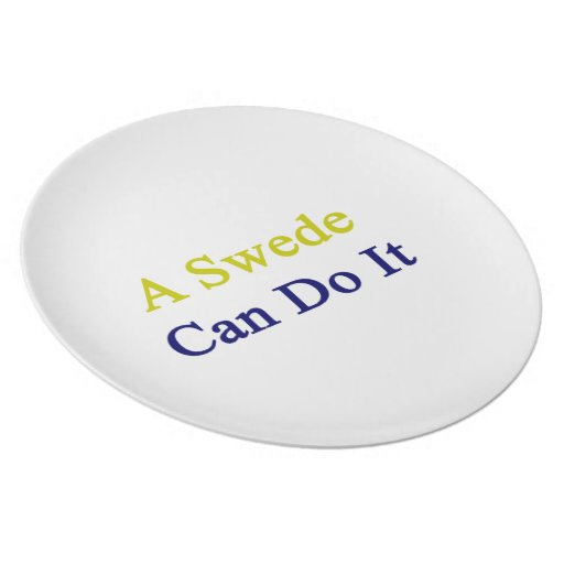 A Swede Can Do It Plate