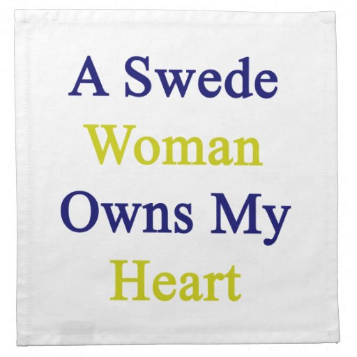 A Swede Woman Owns My Heart Napkin