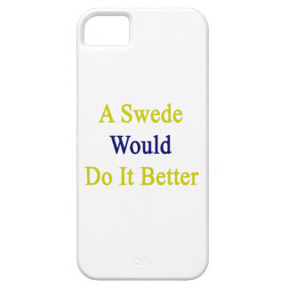 A Swede Would Do It Better iPhone 5 Cases