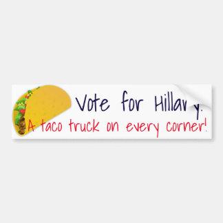 """A taco truck on every corner"" Bumper Sticker"
