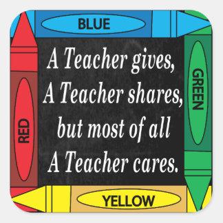 A Teacher Cares Square Sticker