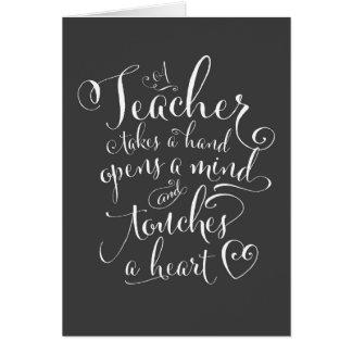 A Teacher Takes a Hand Opens a Mind Card